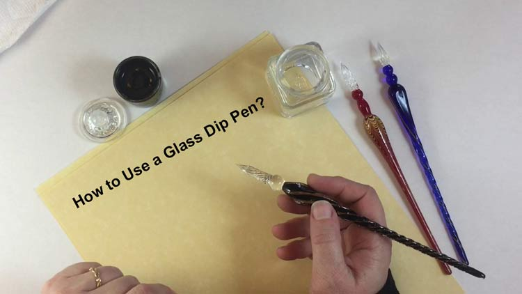 How to Use a Glass Dip Pen?